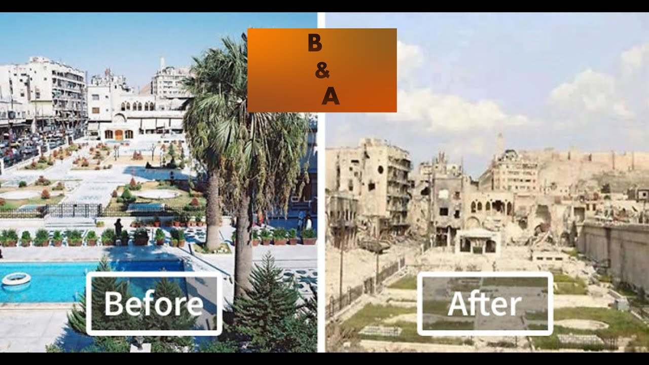 War Torn Syria Before And After Youtube