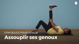 Exercice d'assouplissement des genoux   Gym douce