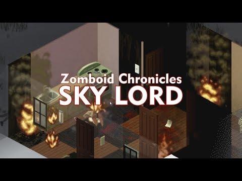 Zomboid Chronicles: SKY LORD | Bucklington