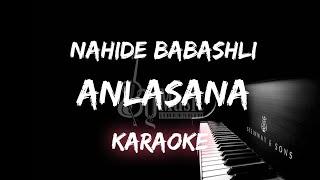 Anlasana - Nahide Babashli (Karaoke Instrumental) Piano