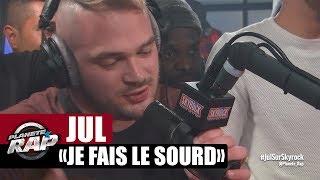 """Jul """"Je fais le sourd"""" en live dans Planète Rap"""