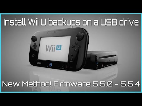 Install Wii U Backups on a USB Drive - NEW Method - (v5.5.0  -  5.5.3) 2019