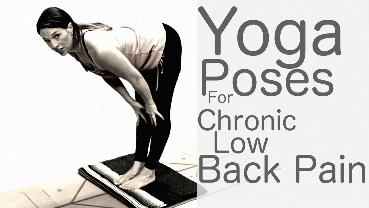 Yoga For Chronic Low Back Pain