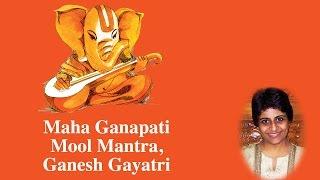 Maha Ganapati Mool Mantra & Ganesh Gayatri | Sree Ganesh | Uma Mohan | Devotional