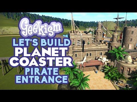 ☠ Pirate Theme Area Entrance   Let's Build Planet Coaster #12