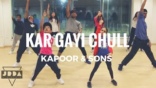 KAR GAYI CHULL - Kapoor & Sons | DANCE Cover | Sidharth Malhotra | Badshah | @JeyaRaveendran choreo