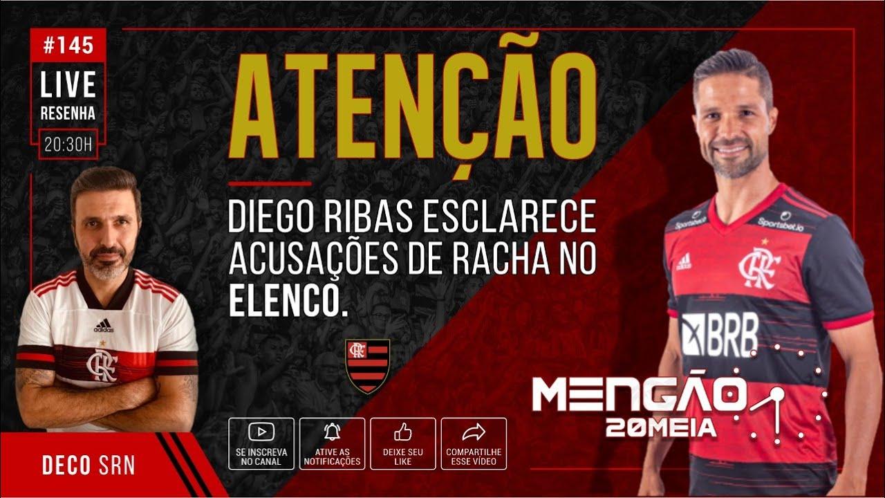 MENGÃO 20MEIA  #145:  ATENÇÃO - DIEGO RIBAS ESCLARECE ACUSAÇÕES DE RACHA NO FLAMENGO