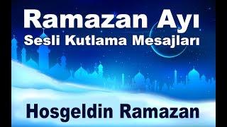 Hosgeldin Ramazan Dua Niyetine  |Ramazan Ayı Sesli Kutlama Mesajları |
