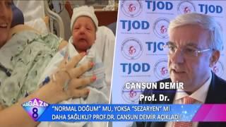 Normal Doğum Mu Sezeryan Doğum Mu Sağlıklı Prof Dr Cansun Demir Açıkladı
