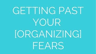 Organizing Fears Thumbnail