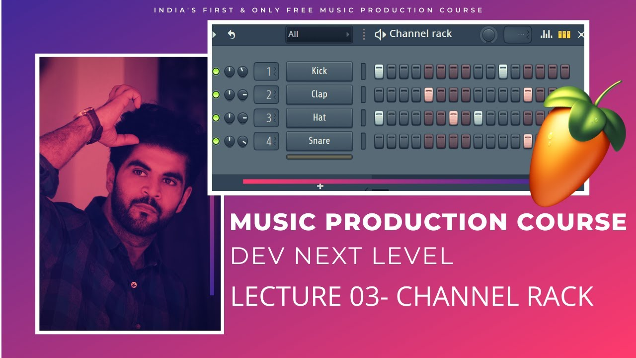 Music Production Course (HINDI) | Lecture 03 | Channel Rack