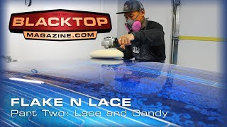 Flake N Lace Part Two - Lace and Candy