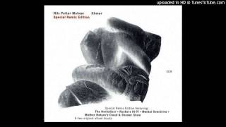 Nils Petter Molvær - Song Of Sand (Mother Nature's Cloud & Shower Show Mix By  Jan Bang)