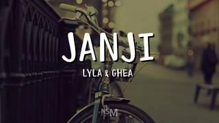 Lyla X Ghea - Janji (Lirik)