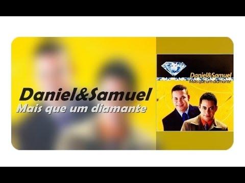Mais que um Diamante Completo Daniel e Samuel