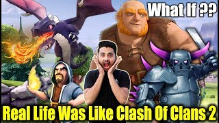 What If Real Life Was Like Clash Of Clans Part 2 - Ft. Sumit 007 | Dekhte Rahoo