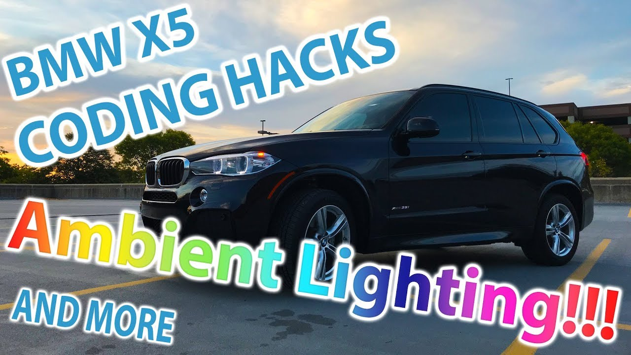 BMW X5 Hacks & Coding - Ambient Lighting and More!!!