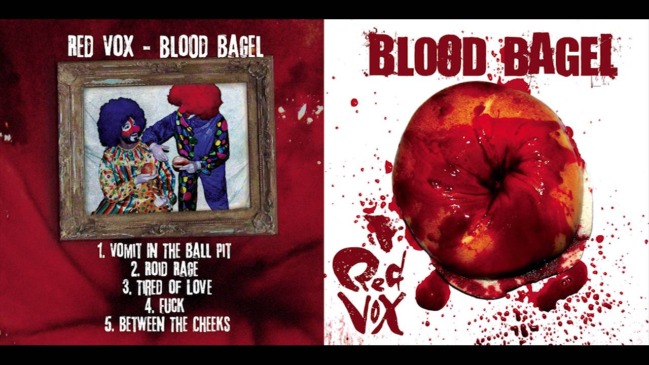 Red Vox - Blood Bagel  Full Ep