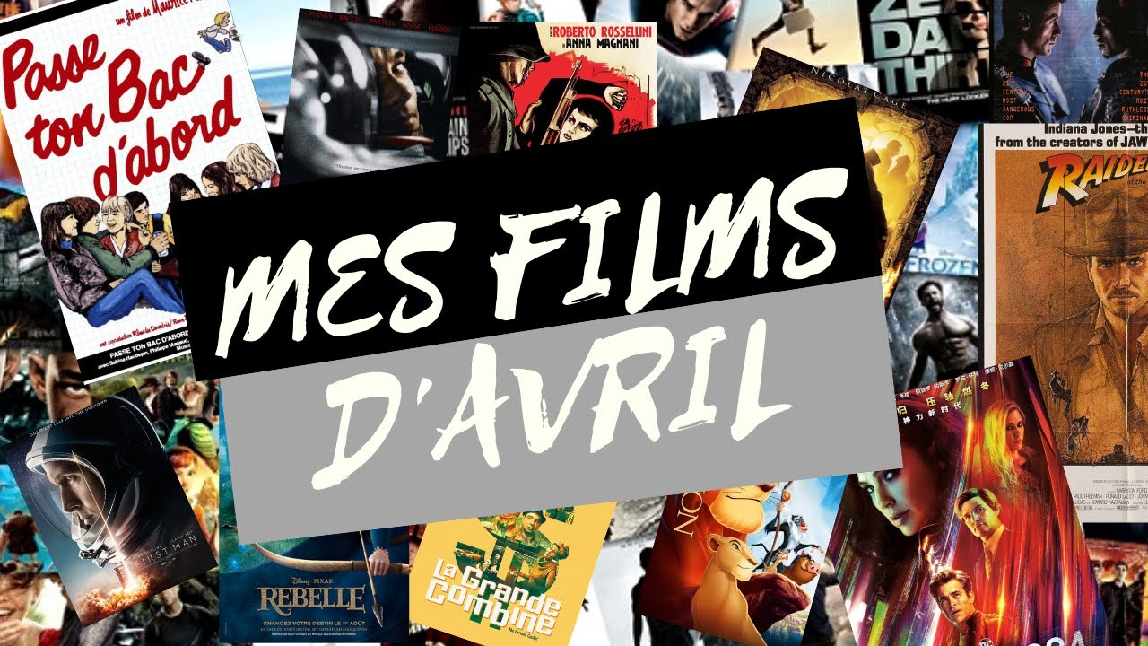 FILMS EN VRAC : AVRIL !