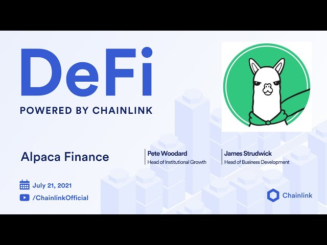 Alpaca Finance on Chainlink Live   Secure Leveraged Yield Farming on BSC