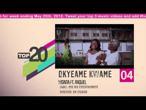 Top 20 Ghana Music Video Countdown - Week #21, 2013.