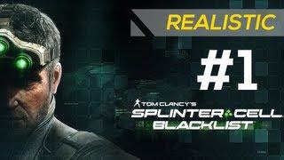 SPLINTER CELL: BLACKLIST - Realistic Gameplay Walkthrough Part 1 - Mission: Blacklist Zero [HD]