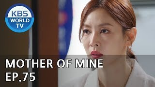 Mother of Mine   세상에서 제일 예쁜 내 딸 EP.75 [ENG, CHN, IND/2019.08.02]