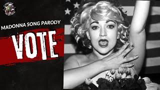 Vote (Madonna Vogue Parody)