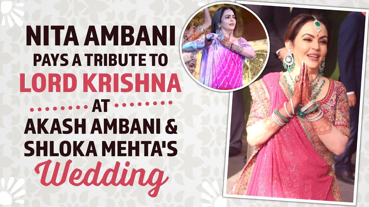 Nita Ambani's SPECIAL performance on Lord Krishna's Bhajan at Akash Ambani, Shloka Mehta's wedd