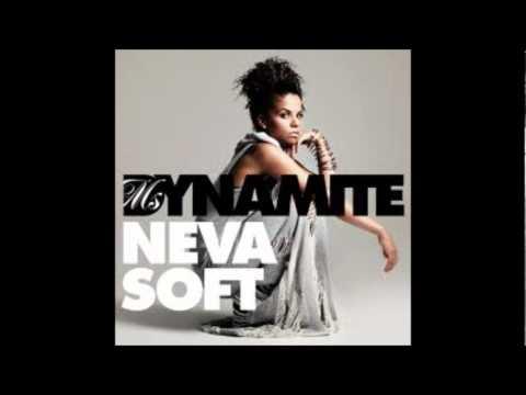 Ms Dynamite - Neva Soft - Lyrics