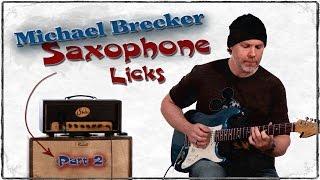 Michael Brecker Chromatic Saxophone Lick for Guitar -  Guitar Lessons - Chromatic Blues Lick