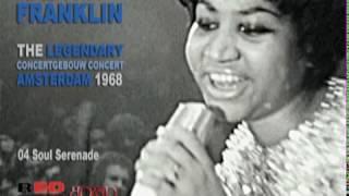 Aretha Franklin - Live at Concertgebouw Amsterdam 1968 - Soul Serenade
