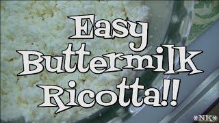 Easy Buttermilk Ricotta!!  Noreen's Kitchen Basics