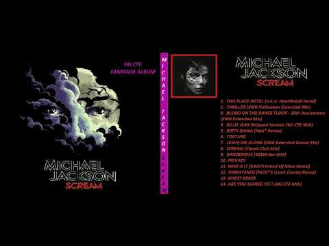 Michael Jackson Scream Remix Album (MJ.CTE Fan Made Album)