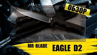 Gambar cover Mr Blade  Eagle : обзор ножа