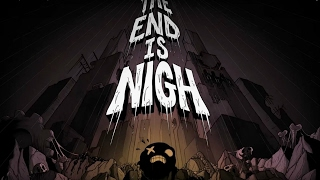 The End Is Nigh Official Teaser Trailer
