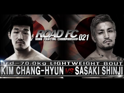 ROAD FC 021 3rd Match KIM CHANG-HYUN VS SASAKI SHINJI