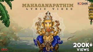 Mahaganapathim   Muthuswami Dikshitar   Karthik   Vigneshwar Kalyanaraman   Kosmik