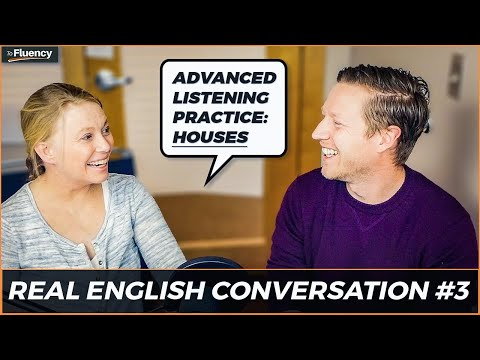 🇬🇧 🇺🇸 Advanced English Conversation: Talking about Houses an