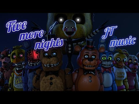 [SFM FNAF] Five more nights - JT Music