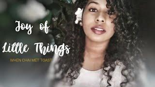 When Chai Met Toast - Joy of Little Things | Various Artists