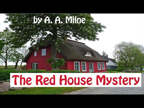 The Red House Mystery Audiobook by A.A. Milne | Full Audiobook with subtitles |  Detective