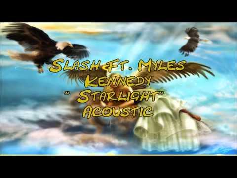 Slash ft. Myles Kennedy - Starlight [ Acoustic ] ( Lyrics )