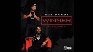 Rob McCoy Ft. Fetty Wap - Winner