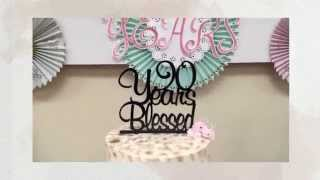 90 Blessed years old Birthday Party