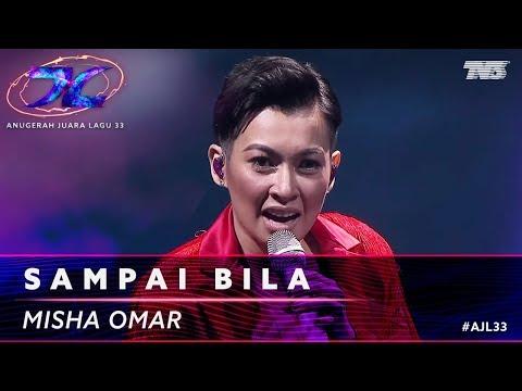Sampai Bila - Misha Omar | #AJL33
