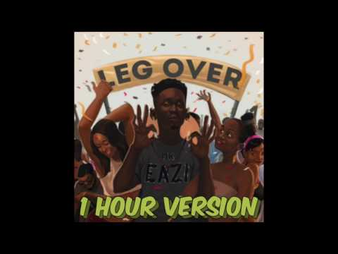 Mr  Eazi - Leg Over (1 Hour Version)