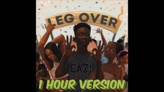 Mr  Eazi - Leg Over (1 Hour Version)