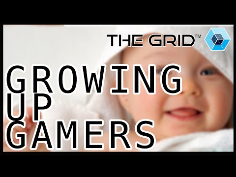 GROWING UP GAMERS - The Grid Chat