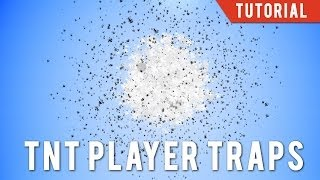 Quick And Evil: TΝT Player Traps And Bombs